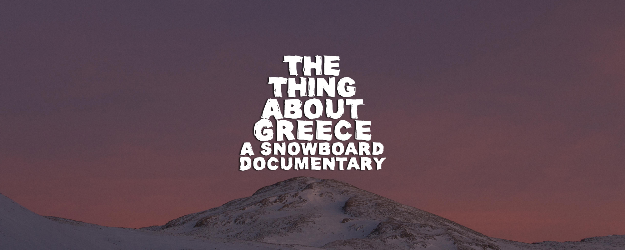 THE THING ABOUT GREECE – The Beginning