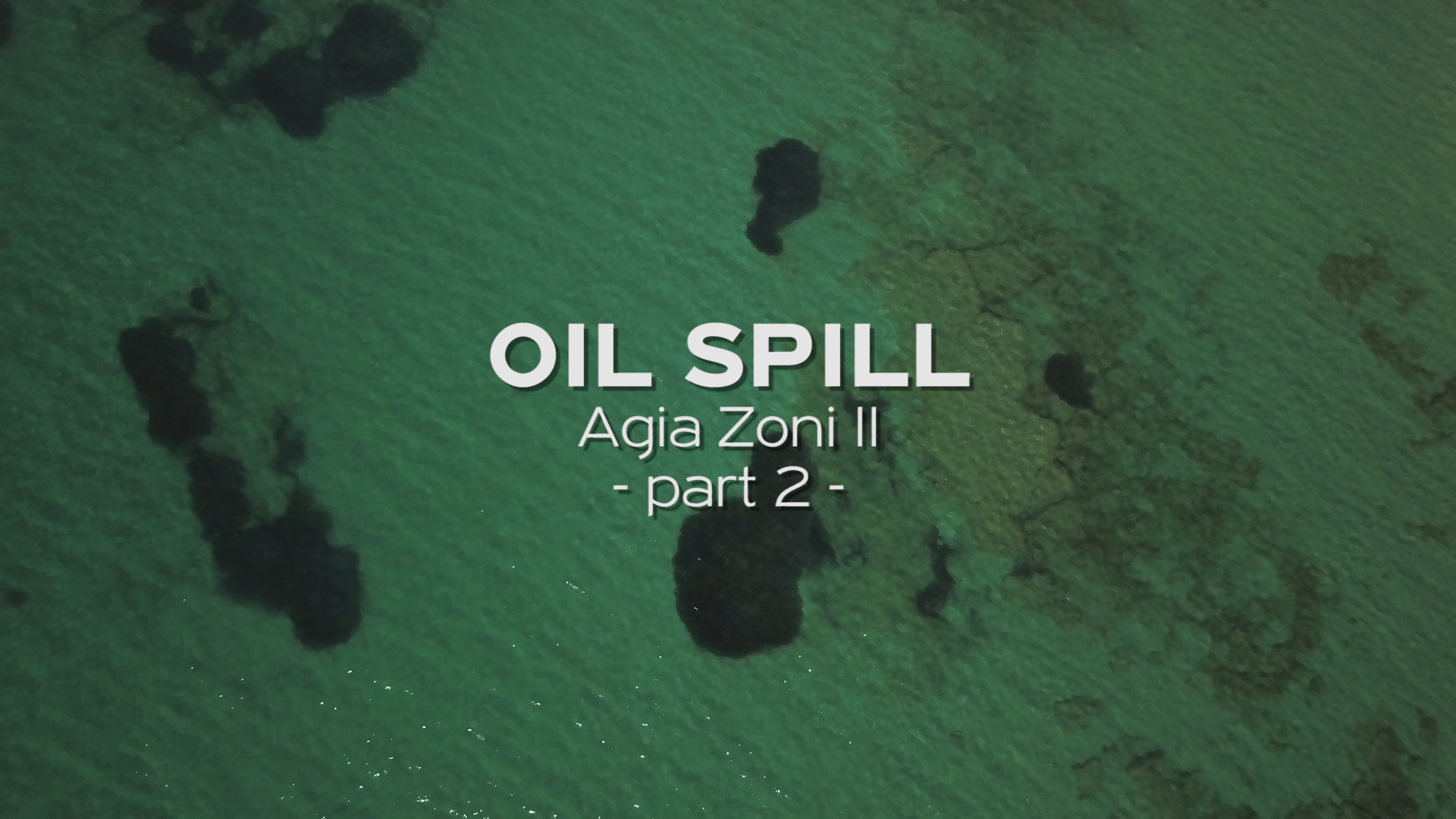 The Sinking of the Agia Zoni II & The Greek Oil Spill – Part Deux
